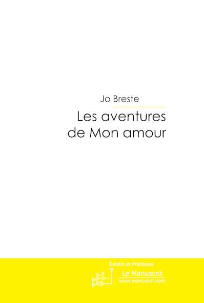 Les aventures de Mon amour