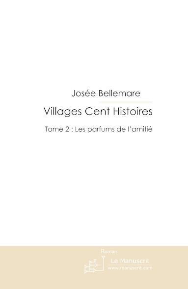 Villages Cent Histoires tome 2