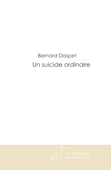 Un suicide ordinaire