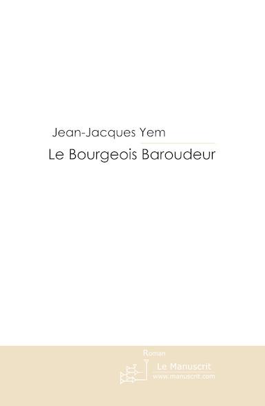 Le Bourgeois Baroudeur