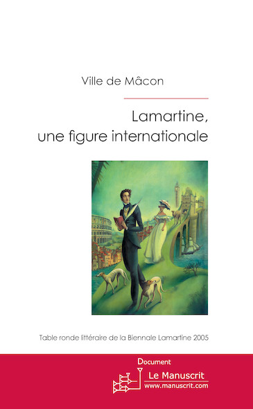 Lamartine, une figure internationale