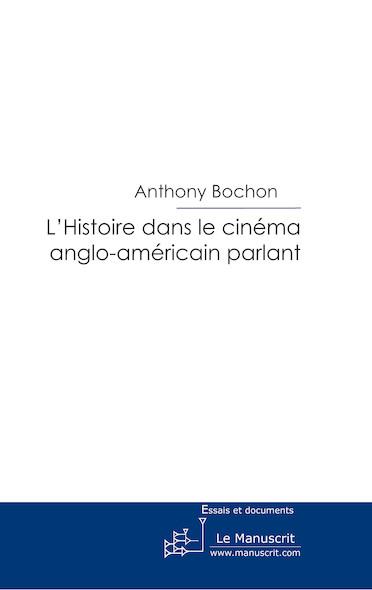 L'Histoire dans le cinéma anglo-américain parlant