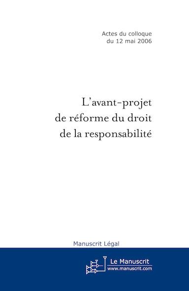 L'avant-projet de réforme du droit de la responsabilité