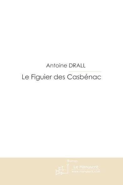 LE FIGUIER DES CASBÉNAC