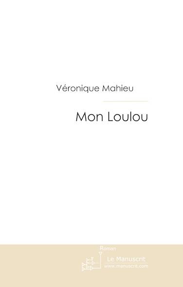Mon Loulou
