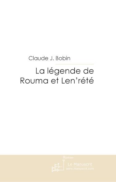 La légende de Rouma et Len'rété