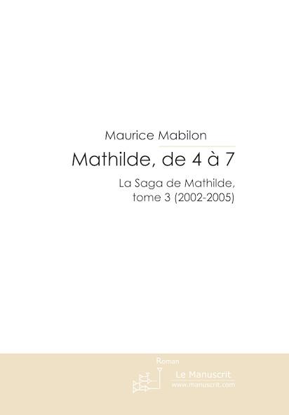 Mathilde, de 4 à 7