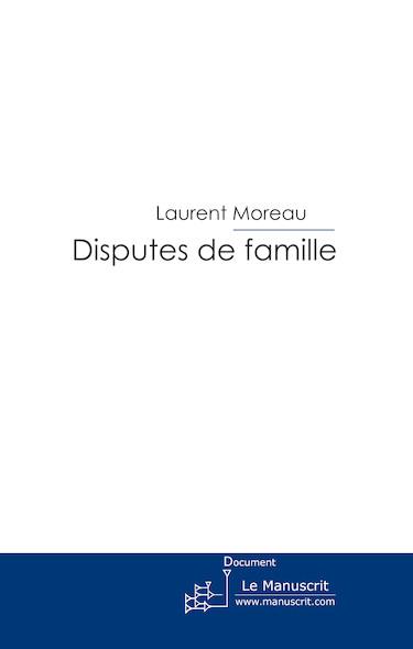 Disputes de famille