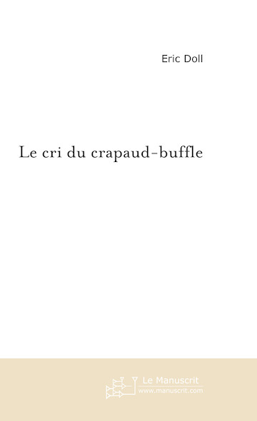 Le cri du crapaud-buffle