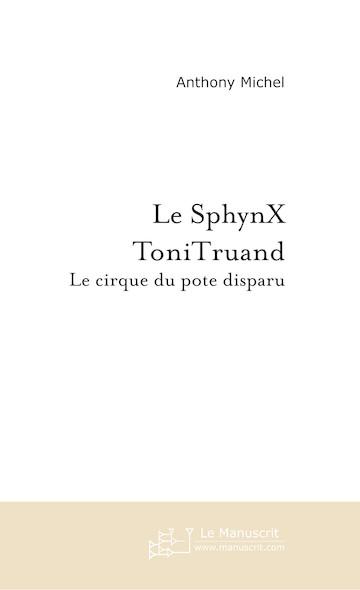 Le SphynX ToniTruand