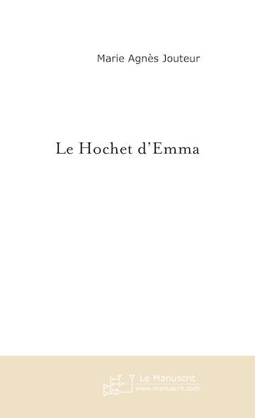 Le Hochet d'Emma