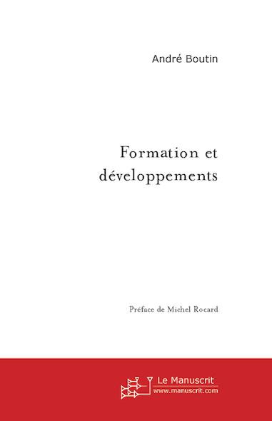 Formation et développements