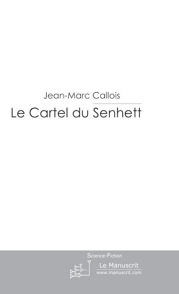 Le Cartel du Senhett