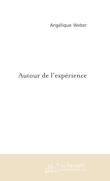Autour de l'expérience