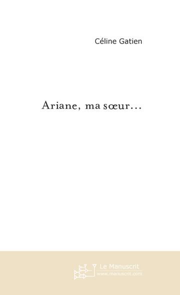 Ariane, ma soeur...