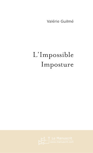 L'impossible imposture