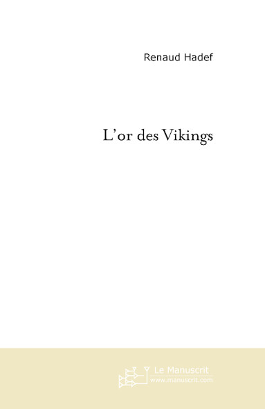 L'or des Vikings.