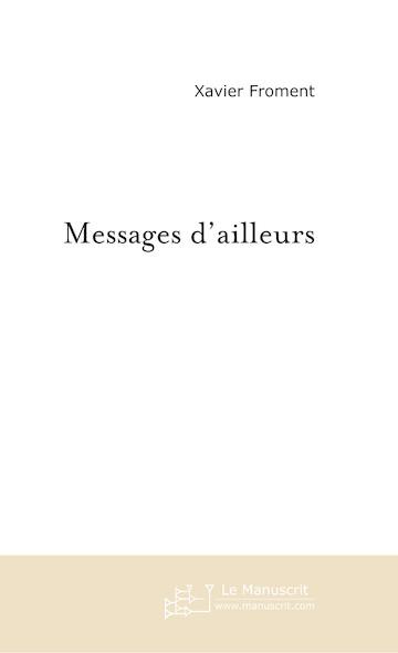 Messages d'ailleurs