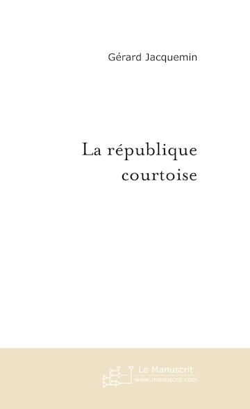 La république courtoise
