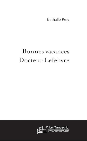 Bonnes vacances docteur Lefebvre