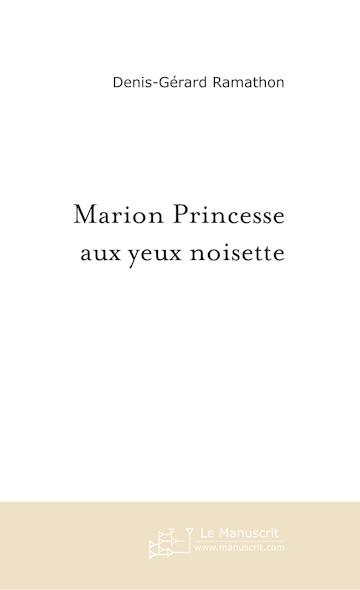 Marion Princesse aux yeux noisette