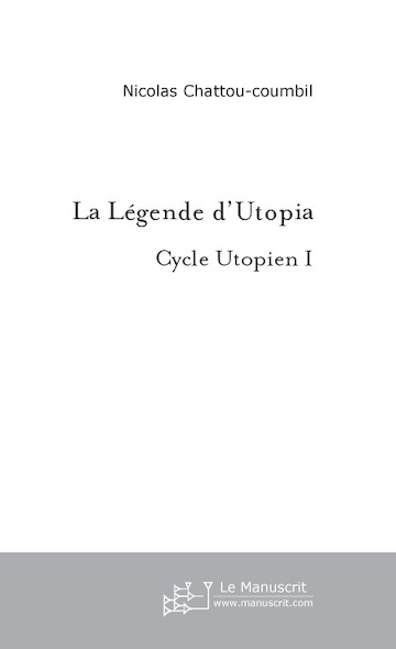 La Légende d'Utopia