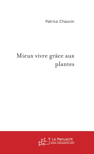 Mieux vivre grâce aux plantes