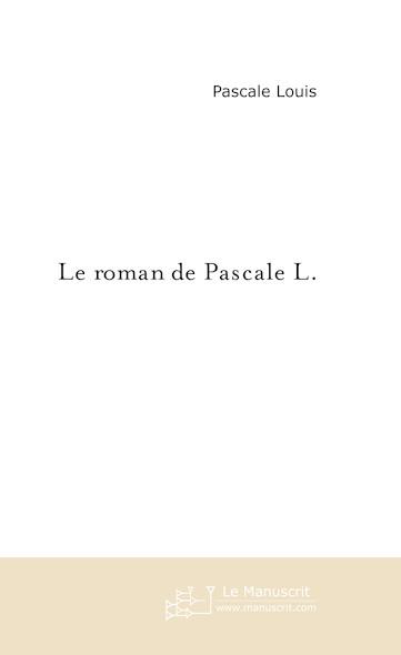 Le roman de Pascale L.