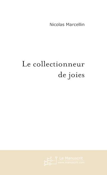Le collectionneur de joies