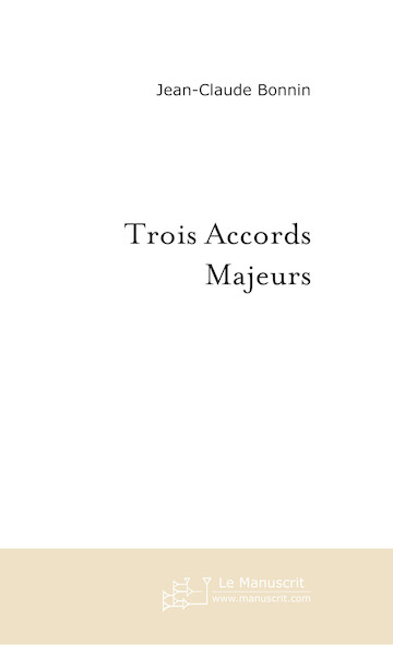 Trois Accords Majeurs