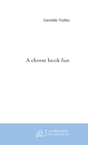 A cheese book fun