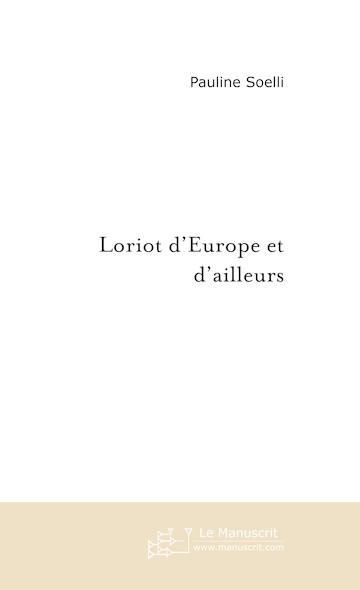 Loriot d'Europe et d'ailleurs
