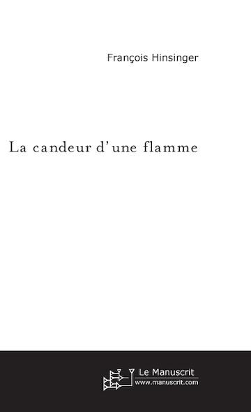 La candeur d'une flamme