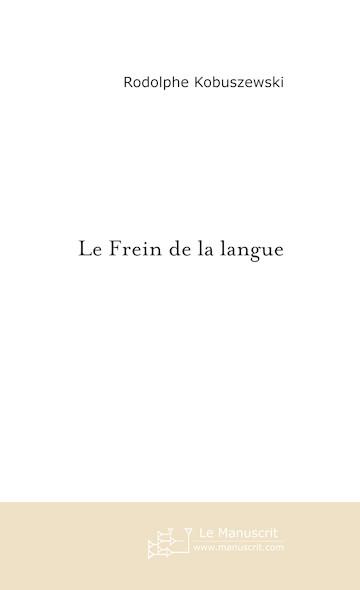 Le Frein de la Langue