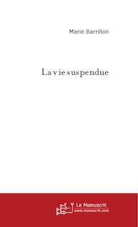 La vie suspendue |