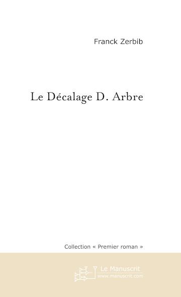 Le décalage D. Arbre