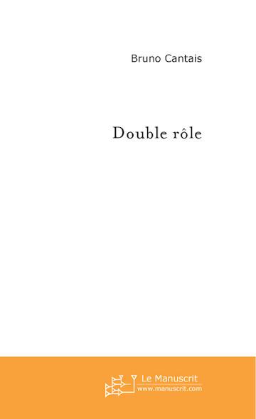 Double rôle