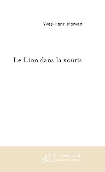 Le Lion dans la souris