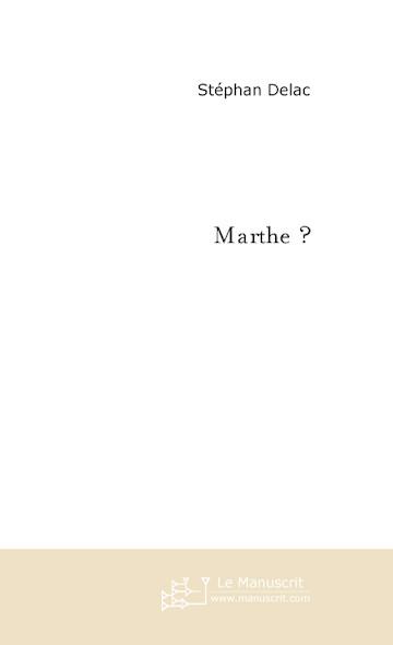Marthe ?