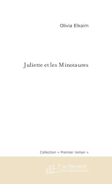 Juliette et les Minotaures