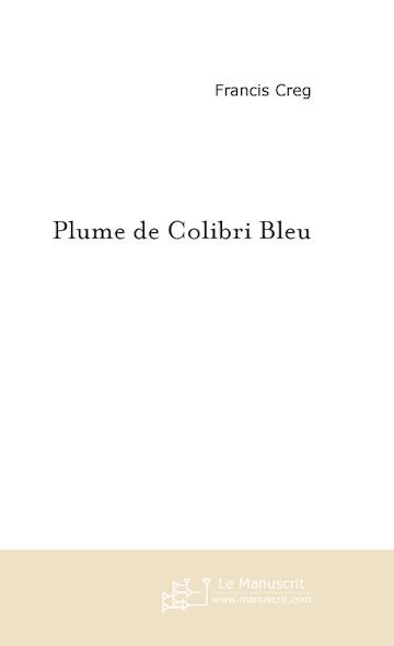 Plume de Colibri Bleu