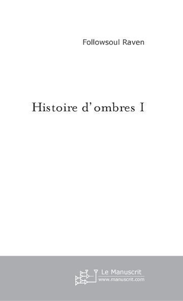 Histoire d'ombres 1