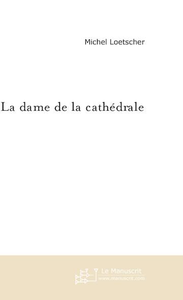 la dame de la cathédrale