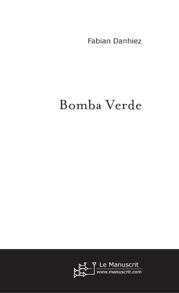 BOMBA VERDE
