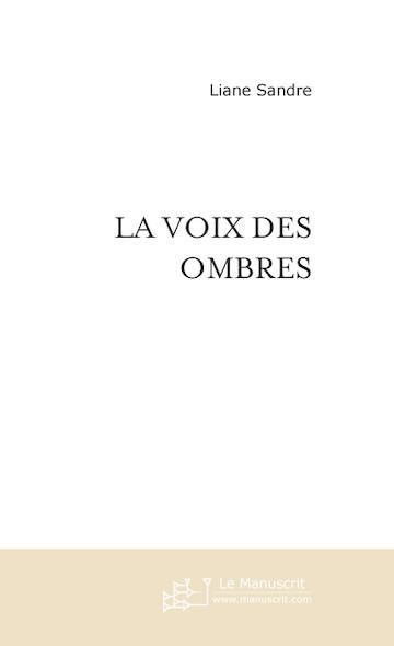 LA VOIX DES OMBRES