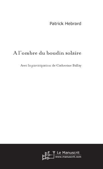 A l'ombre du boudin solaire