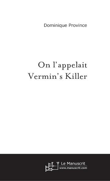 On l'appelait Vermin's Killer