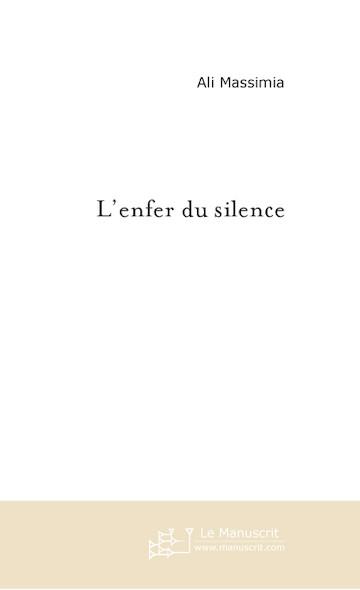 L'ENFER DU SILENCE