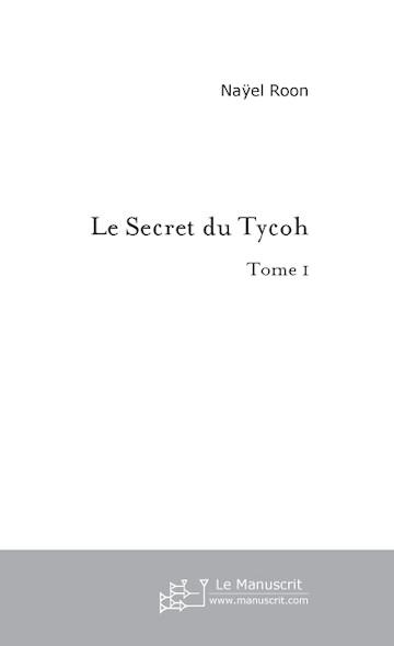 Le Secret du Tycoh