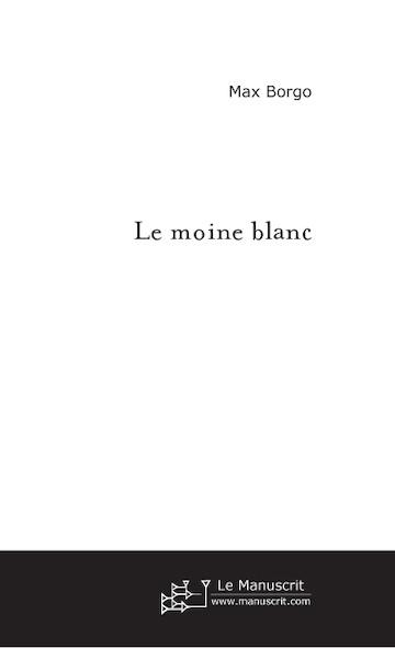 Le moine blanc